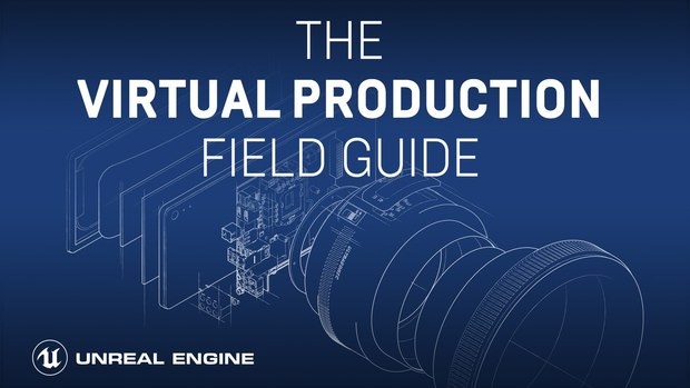 1050574-epic-games-releases-free-virtual-production-field-guide